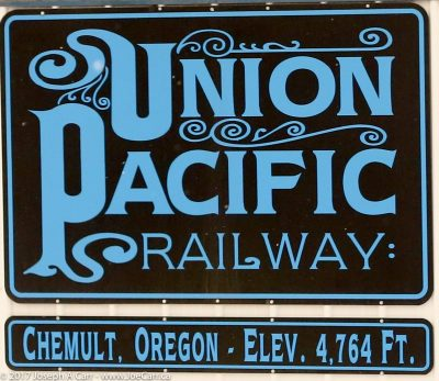 Sign: Union Pacific Railway: Chemult, Oregon. Elev 4,764 ft